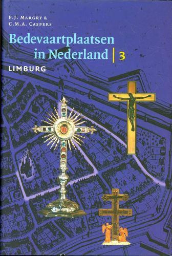 Bedevaartplaatsen in Nederland - Limburg