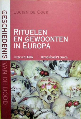 Geschiedenis van de dood - Rituelen en gewoonten in Europa