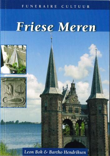 Funeraire Reeks - Friese Meren