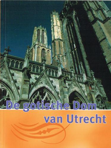De gotische Dom van Utrecht
