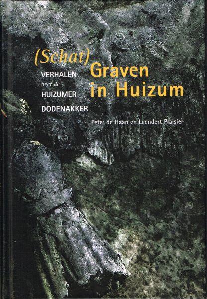 Schatgraven in Huizum