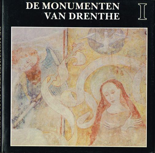 De monumenten van Drenthe I