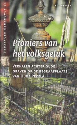 Pioniers van het volksgeluk