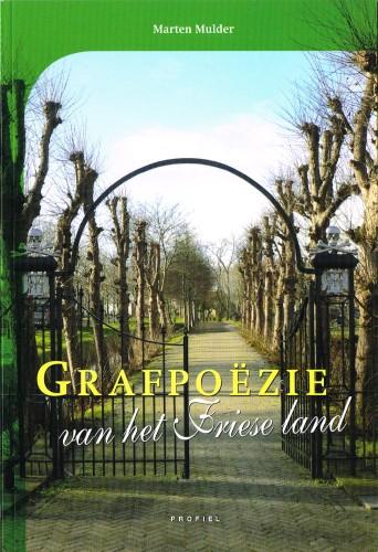 Grafpoëzie van het Friese land