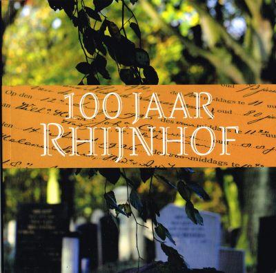 100 jaar Rhijnhof