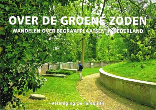 Over de groene zoden - Wandelen over begraafplaatsen in Nederland
