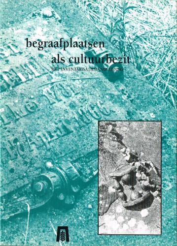 Begraafplaatsen als cultuurbezit (herdruk 1997)