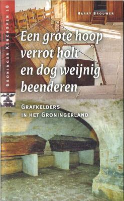 Grafkelders in Groningen
