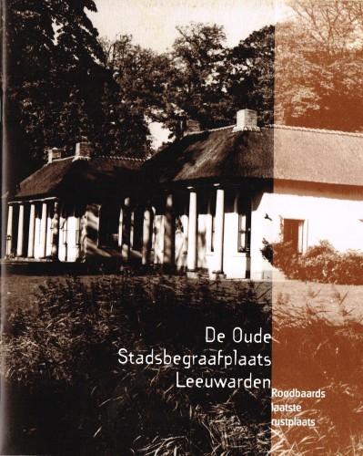 De Oude Stadsbegraafplaats Leeuwarden